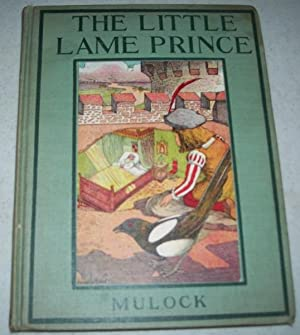 The Little Lame Prince (The Pleasant Hour: Mulock, Dinah Maria;