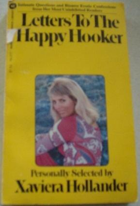 Letters to the Happy Hooker: Hollander, Xaviera
