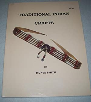 Traditional Indian Crafts: Smith, Monte