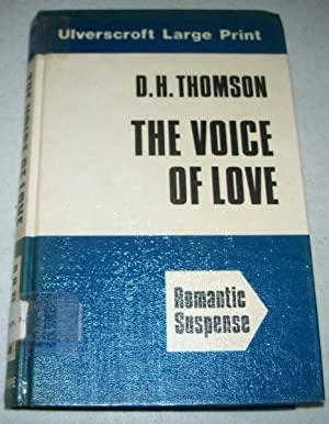 The Voice of Love (Large Print Edition): Thomson, D.H.