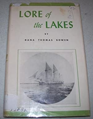 Lore of the Lakes Told in Story: Bowen, Dana Thomas