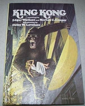 King Kong (Novelization): Lovelace, Delos W.;