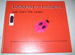 Ladybug or Ladybird: Are They the Same?: Lockwood, Marjorie Kelly