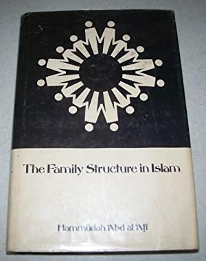 The Family Structure in Islam: Abd al Ati,