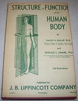 Structure and Function of the Human Body: Baillif, Ralph N. and Kimmel, Donald L.