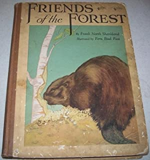 Friends of the Forest: Observations of Wild: Shankland, Frank North