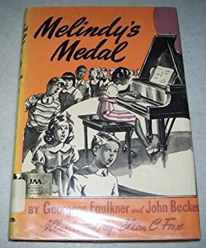 Melindy's Medal: Faulkner, George and