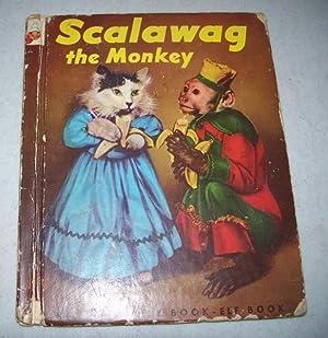 Scalawag the Monkey (Rand McNally Elf Book): Dixon, Ruth