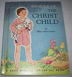 Stories of the Christ Child (A Rand: Jones, Mary Alice