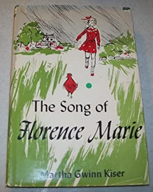 The Song of Florence Marie: Kiser, Martha Gwinn