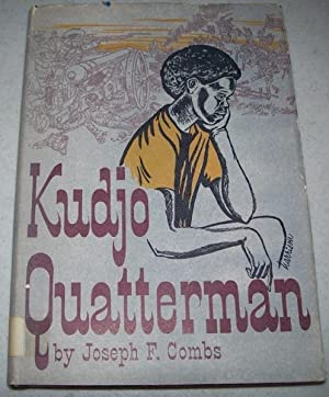 Kudjo Quatterman: Combs, Joseph F.