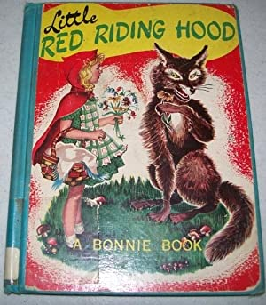 Little Red Riding Hood: A Bonnie Book: N/A