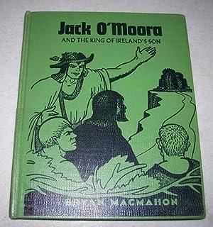 Jack O'Moora and the King of Ireland's: MacMahon, Bryan