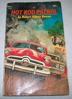 Hot Rod Patrol: Bowen, Robert Sidney