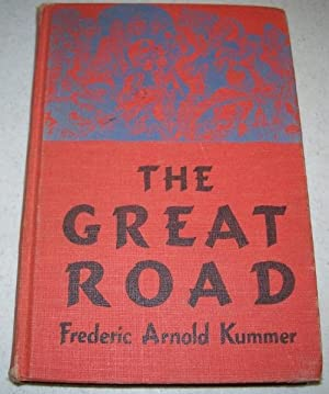 The Great Road: Kummer, Frederic Arnold