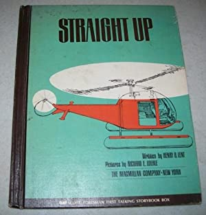 Straight Up (Scott Foresman First Talking Storybook): Lent, Henry B.