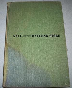 Nate and the Traveling Store: Holden, Elisabeth