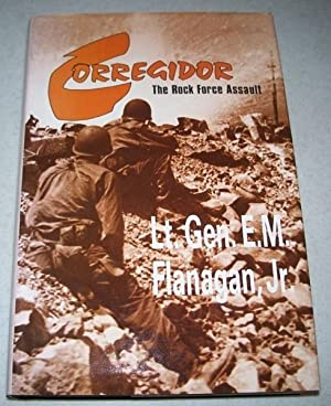 Corregidor: The Rock Force Assault: Flanagan, Lt. Gen.