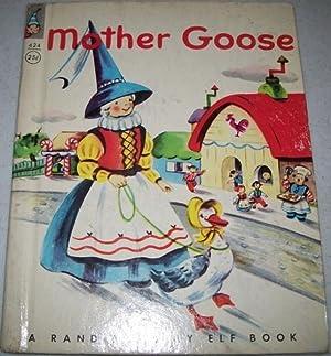 Mother Goose: A Rand McNally Elf Book: N/A