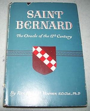 Saint Bernard, the Oracle of the 12th: Hoever, Rev. Hugo