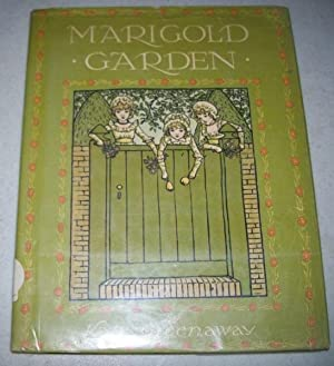 Marigold Garden: Pictures and Rhymes: Greenaway, Kate