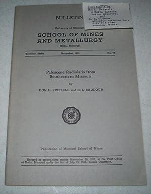 Paleocene Radiolaria from Southeastern Missouri (Bulletin, University: Frizzell, Don L.