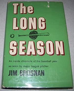 The Long Season: An Inside Chronicle of the Baseball Year