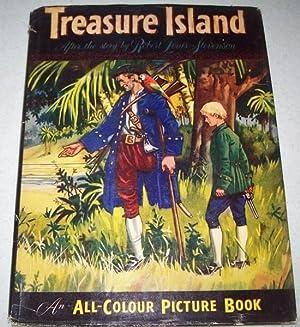Treasure Island: An All-Colour Picture Book: Stevenson, Robert Louis