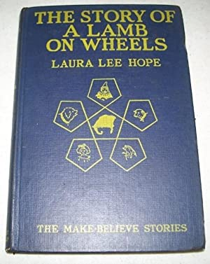 The Story of a Lamb on Wheels: Hope, Laura Lee