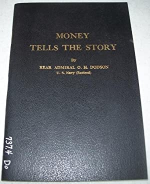 Money Tells the Story: Coins Link Men: Dodson, Rear Admiral