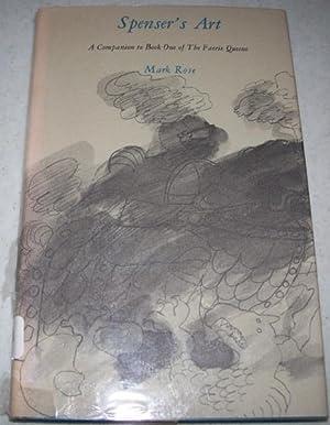 Spenser's Art: A Companion to Book One: Rose, Mark
