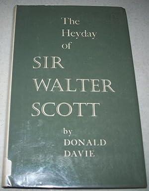 The Heyday of Sir Walter Scott: Davie, Donald