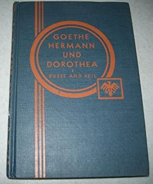 Goethe's Hermann and Dorothea (Heath's Modern Language: Goethe, Johann Wolfgang