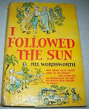 I Followed the Sun: Wordsworth, Jill