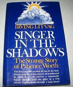 Singer in the Shadows: The Strange Story: Litvag, Irving