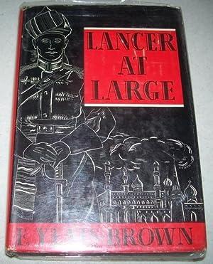 Lancer at Large: Yeats-Brown, F.