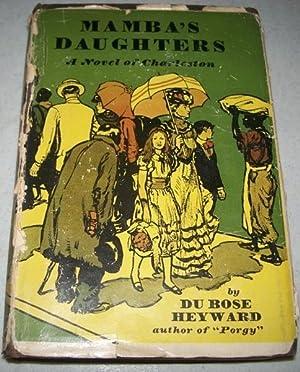 Mamba's Daughters: A Novel of Charleston: Heyward, Du Bose