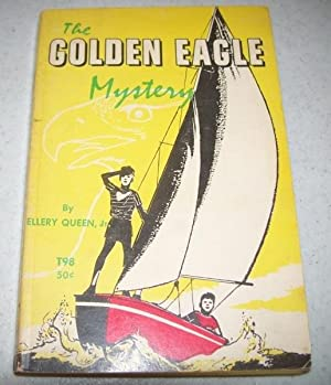 The Golden Eagle Mystery: Queen, Ellery jr.