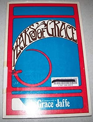 Years of Grace: Jaffe, Grace M.