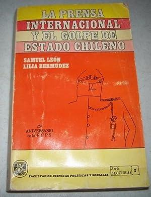 La Prensa internacional y el Golpe de: Leon, Samuel; Bermudez,