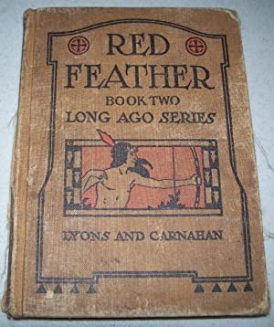 Red Feather's Adventures: A Book of Indian: Gifford, Jane Curtis