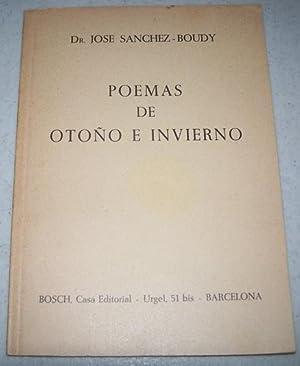 Poemas de Otono e Invierno: Sanchez-Boudy, Dr. Jose