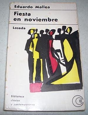 Fiesta en Noviembre: Mallea, Eduardo