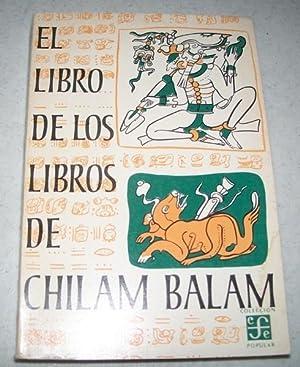 El Libro de Los Libros de Chilam  Alfredo Barrera Vasquz 3e707674cfe