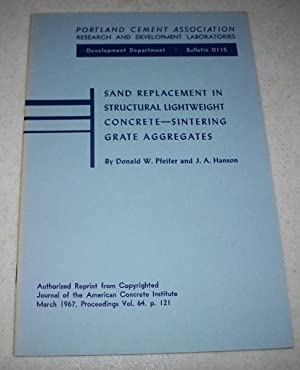 Sand Replacement in Structural Lightweight Concrete-Sintering Grate: Pfeifer, Donald W.