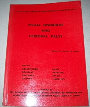 Visual Disorders and Cerebral Palsy, Papers from: Smith, Vernon H.