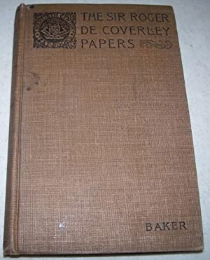 The Sir Roger de Coverley Papers from: Baker, Franklin T.