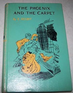The Phoenix and the Carpet: Nesbit, E.