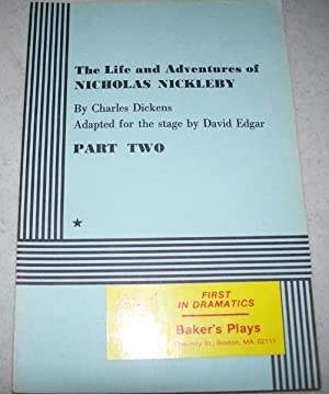 The Life and Adventures of Nicholas Nickleby: Dickens, Charles; Edgar,