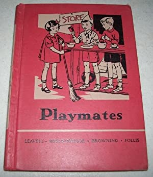 Playmates: The Friendly Hour Book One: Leavell, Ullin W.;